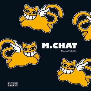 M. chat - Editions Alternatives - 9782862276106 -