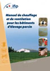 Manuel de chauffage et de ventilation pour les bâtiments d'élevage porcin - ifip - 9782859691783 -