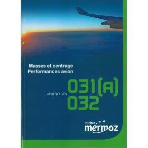 Masses et centrage Performances avion - institut mermoz - 2223627520401 -