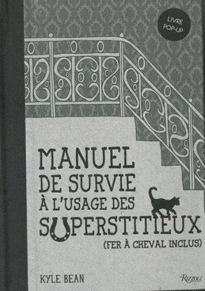 Manuel de survie à l'usage des superstitieux - rizzoli - 9780847836352 -