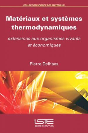 Matériaux et systèmes thermodynamiques - iste - 9781784053437 -
