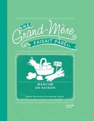 Marché de saison - Hachette - 9782012305205 -