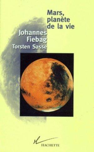 Mars, planète de la vie - hachette - 9782012353329 -
