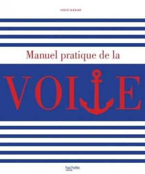 Manuel pratique de la voile - Hachette - 9782012384552 -