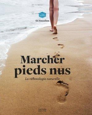 Marcher pieds nus - hachette - 9782017069027 -