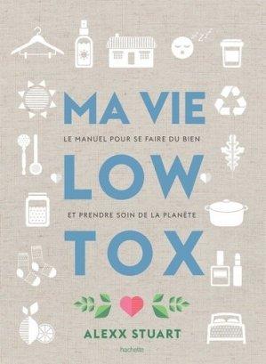 Ma vie low tox - hachette - 9782019451929 -