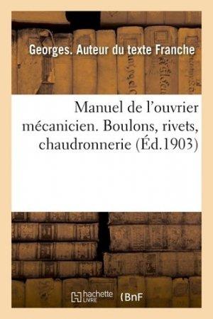 Manuel de l'ouvrier mécanicien - Hachette/BnF - 9782019479206 -