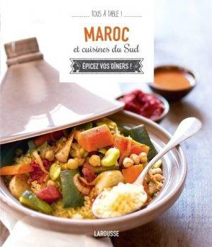 Maroc et cuisines du Sud. Epicez vos dîners - Larousse - 9782035900753 -