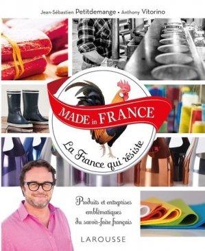Made in France. La France qui résiste - Larousse - 9782035923554 -