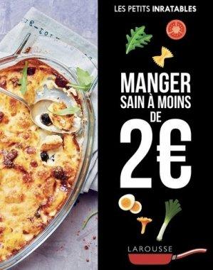 Manger sain à moins de 2 euros - larousse - 9782035954909 -