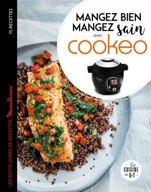 Mangez sain mangez bien avec Cookeo - dessain et tolra - 9782035955173 -