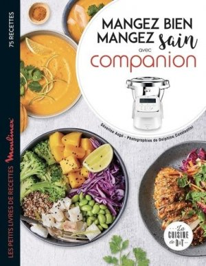 Mangez sain, mangez bien avec Companion - dessain et tolra - 9782035970275 -