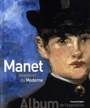 Manet, inventeur du moderne. Edition bilingue français-anglais - gallimard editions - 9782070133246 -