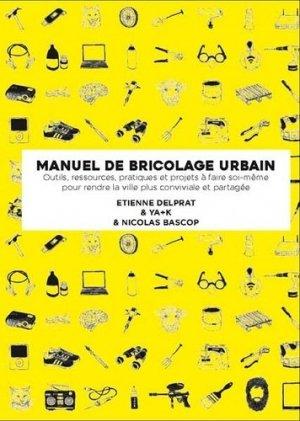 Manuel illustré de bricolage urbain - alternatives - 9782070196739 -