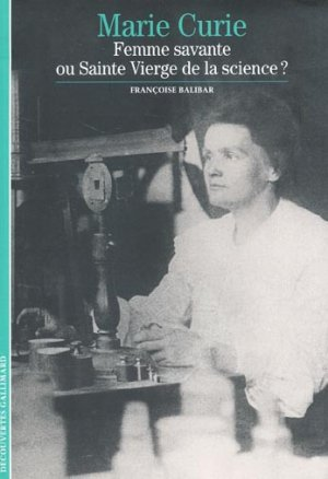 Marie Curie - gallimard editions - 9782070533596 -