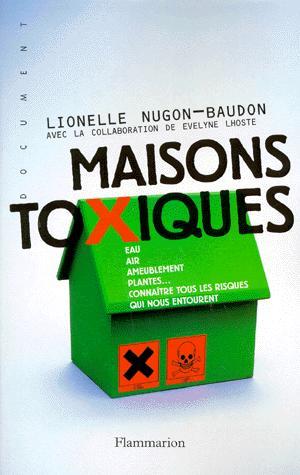 Maisons toxiques - flammarion - 9782080675422 -