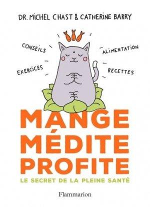 Mange, médite, profite - flammarion - 9782081395190 -
