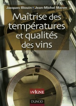 Maîtrise des températures et qualités des vins - dunod - 9782100491193 -