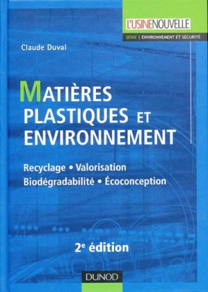 Matières plastiques et environnement - dunod - 9782100532032 -