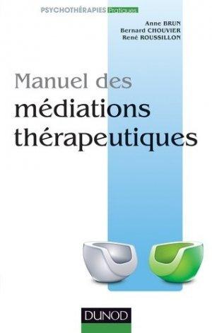 Manuel des médiations thérapeutiques - dunod - 9782100570225 -