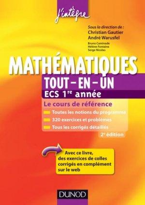 Mathématiques Tout-en-un ECS 1re année - dunod - 9782100578795 -