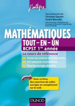 Mathématiques Tout-en-un 1re année BCPST - dunod - 9782100578818 -