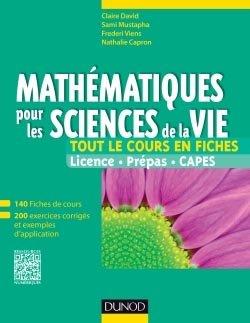 Mathématiques pour les sciences de la vie - Tout le cours en fiches - dunod - 9782100599776 -