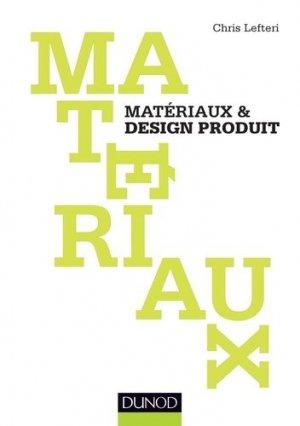 Matériaux & design produit - dunod - 9782100704149 -