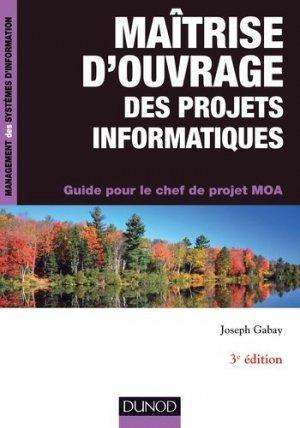 Maîtrise d'ouvrage des projets informatiques - dunod - 9782100710393 -