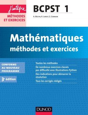 Mathématiques Méthodes et Exercices BCPST 1re année - dunod - 9782100726578 -