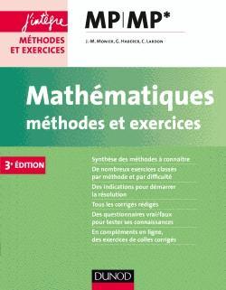 Mathématiques Méthodes et Exercices MP - dunod - 9782100749072 -