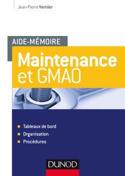 Maintenance et GMAO - dunod - 9782100760022 -