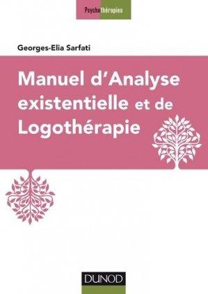 Manuel d'analyse existentielle et de logothérapie - dunod - 9782100769247 -