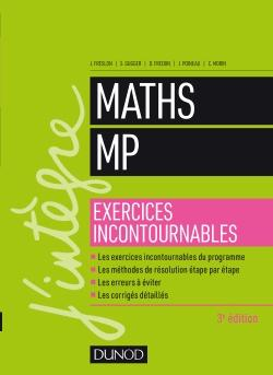 Maths MP les exercices incontournables - dunod - 9782100776634 -