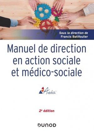 Manuel de direction en action sociale et médico-sociale - dunod - 9782100788323