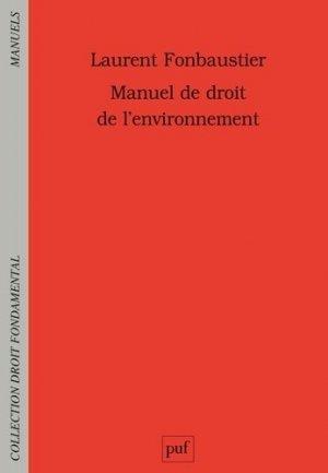 Manuel de droit de l'environnement - puf - presses universitaires de france - 9782130734154 -