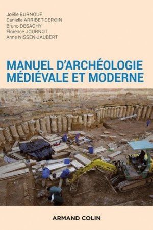 Manuel d'archéologie médiévale et moderne - armand colin - 9782200626167 -