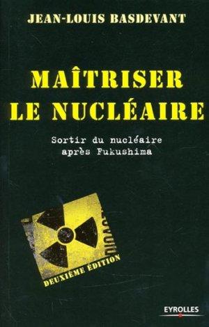 Maitriser le nucléaire - eyrolles - 9782212134360 -