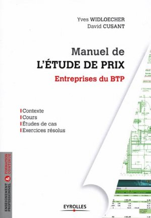Manuel de l'étude de prix - eyrolles - 9782212135022 -