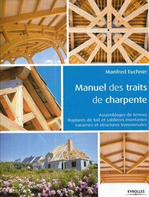 Manuel des traits de charpente - eyrolles - 9782212144680 -