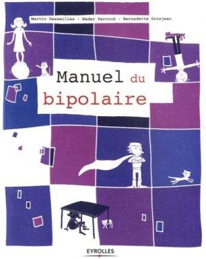 Manuel du bipolaire - eyrolles - 9782212564327 -