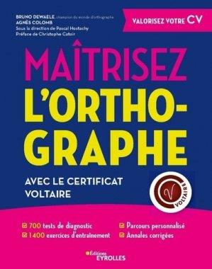 Maîtrisez l'orthographe - Eyrolles - 9782212570083 -