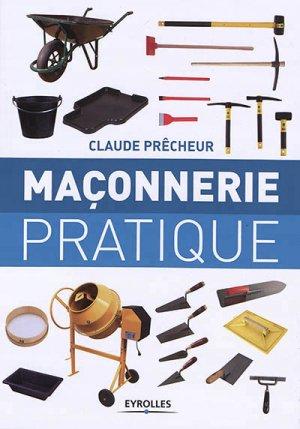 Maçonnerie pratique - eyrolles - 9782212676761 -