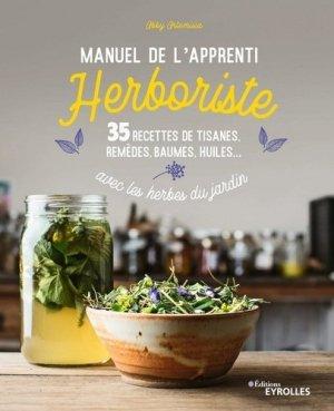 Manuel de l'apprenti herboriste - Eyrolles - 9782212678918 -