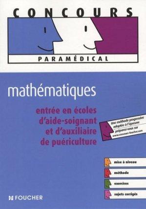 Mathématiques entrée en écoles d'aide-soignant et d'auxiliaire de puériculture - foucher - 9782216107742 -