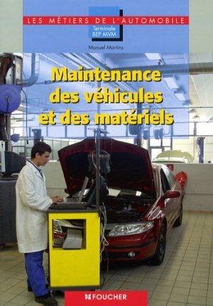 Maintenance des véhicules et des matériels Tle BEP MVM automobile - Foucher - 9782216108312 -