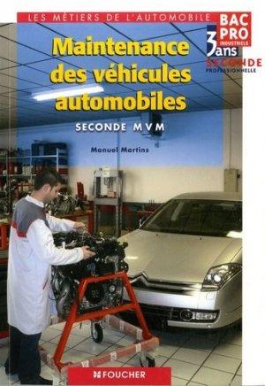 Maintenance des véhicules automobiles, BAC Pro industriels, 3 ans, 2de professionnelle - Foucher - 9782216111602 -