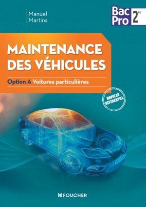 Maintenance des véhicules seconde Bac Pro Industriels - foucher - 9782216127481 -