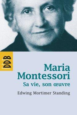 Maria Montessori - desclee de brouwer - 9782220061801 -