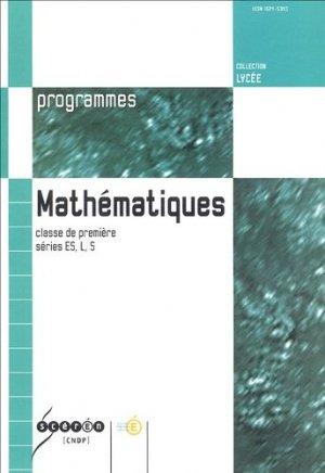 Mathématiques classe de 1e séries ES, L, S - Canopé - CNDP - 9782240729828 -